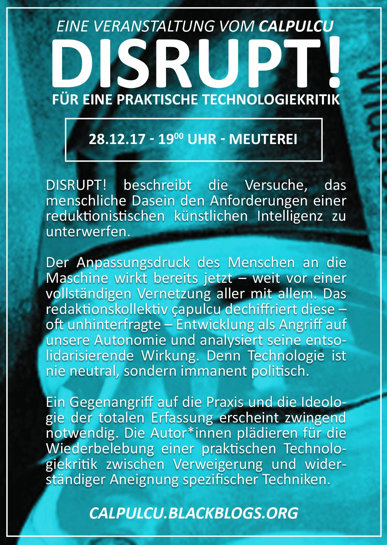 28.12] DISRUPT! – für eine praktische Technologiekritik « meuterei